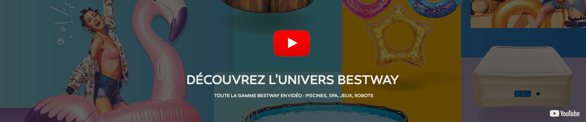Découvrez toute la gamme Bestway en vidéo avec Vigipiscine